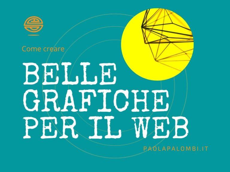 come creare belle grafiche per il web