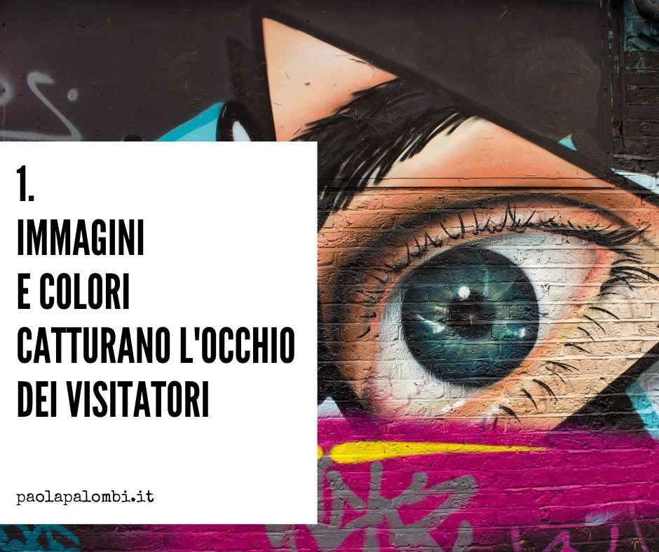 creare belle grafiche serve perché le immagini catturano l'occhio dei tuoi visitatori