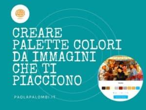 Creare Palette Colori da Immagini che ti piacciono - Immagine di copertina